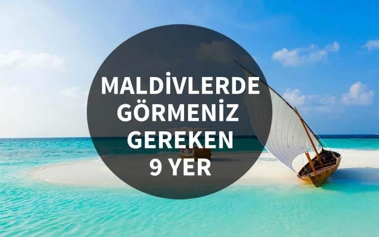 Maldivler'de Görmeniz Gereken 9 Yer