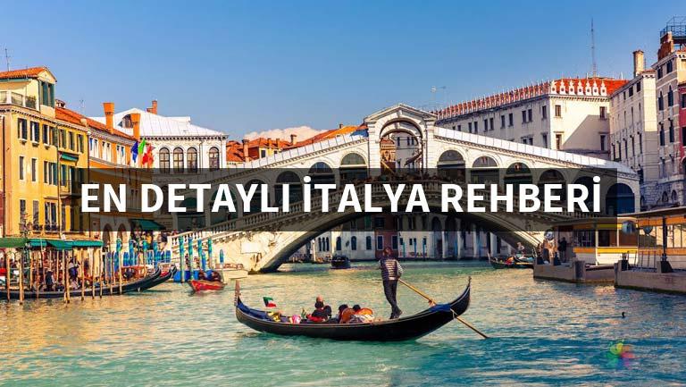 Görüp Görebileceğiniz En Detaylı İtalya Turu Rehberi
